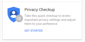 google privacy checkup get started
